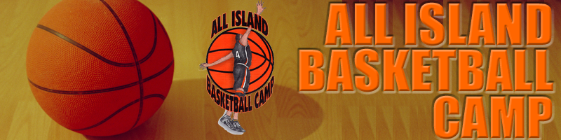 ALL ISLAND BASKETBALL CAMP